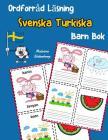 Ordforråd Läsning Svenska Turkiska Barn Bok: öka ordförråd test svenska Turkiska børn Cover Image