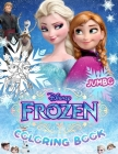 Frozen Coloring Book: Jumbo Coloring Book for Kids Ages 3-7, Frozen Coloring Book (Unofficial) Cover Image