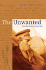 The Unwanted: Great War Letters from the Field Cover Image
