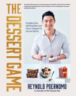 The Dessert Game: Simple tricks, skill-builders and show-stoppers to up your game Cover Image