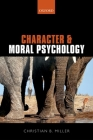 Character and Moral Psychology Cover Image