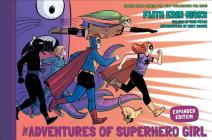 The Adventures of Superhero Girl (Expanded Edition) Cover Image