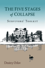 The Five Stages of Collapse: Survivors' Toolkit Cover Image