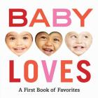 Baby Loves: A First Book of Favorites Cover Image