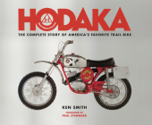Hodaka Motorcycles: The Complete to Story to America's Favorite Trail Bike Cover Image