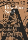 Platform 12: How about Now? (Gsd Platform) Cover Image