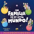 Mi Familia Es de Otro Mundo Cover Image