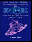 Calls from the Heaven: The Collected Issues of the Cosmic Voice for the Years: 1957-58 (Issues:11-18) Cover Image
