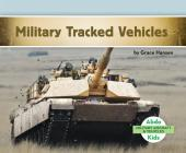 Military Tracked Vehicles (Military Aircraft & Vehicles) Cover Image