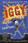 Iggy Is the Hero of Everything Cover Image