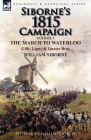 Siborne's 1815 Campaign: Volume 1-The March to Waterloo, Gilly, Ligny & Quatre Bras Cover Image