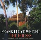 Frank Lloyd Wright: The Houses Cover Image