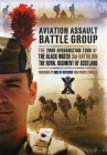 Aviation Assault Battlegroup in Afghanistan: The 2009 Tour of the Black Watch, 3rd Battalion, the Royal Regiment of Scotland Cover Image