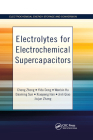 Electrolytes for Electrochemical Supercapacitors (Electrochemical Energy Storage and Conversion) Cover Image