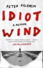 Idiot Wind: A Memoir Cover Image