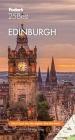 Fodor's Edinburgh 25 Best (Full-Color Travel Guide) Cover Image