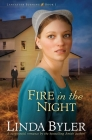 Fire in the Night: A Suspenseful Romance By The Bestselling Amish Author! (Lancaster Burning #1) Cover Image