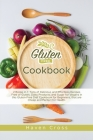 Gluten-Free Cookbook: 2 Books in 1: Tons of Delicious and Effortless Recipes Free of Gluten, Dairy Products, and Sugar for Vegans in this Gl Cover Image