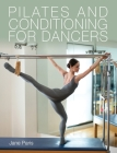 Pilates and Conditioning for Dancers Cover Image