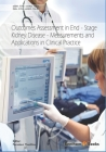 Outcomes Assessment in End-Stage Kidney Disease: Measurements and Applications in Clinical Practice Cover Image