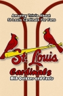 St Louis Cardinals MLB Quizzes and Facts: Amazing Trivia About St Louis Cardinals For Fans: Baseball Trivia and Quizzes Cover Image