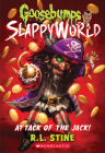 Attack of the Jack (Goosebumps SlappyWorld #2) Cover Image