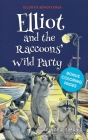 Elliot and the Raccoons' Wild Party Cover Image