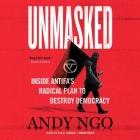 Unmasked Lib/E: Inside Antifa's Radical Plan to Destroy Democracy Cover Image