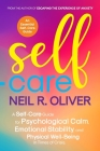 Self-Care: A Self-Care Guide for Psychological Calm, Emotional Stability, and Physical Well-Being in Times of Crisis. Cover Image
