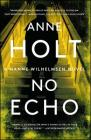 No Echo: Hanne Wilhelmsen Book Six (A Hanne Wilhelmsen Novel #6) Cover Image