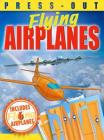 Press-Out Flying Airplanes Cover Image