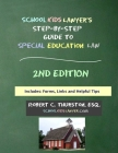 SchoolKidsLawyer's Step-By-Step Guide to Special Education Law - 2nd Edition Cover Image