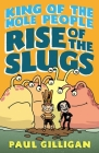 King of the Mole People: Rise of the Slugs Cover Image