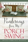 Ponderings from My Porch Swing Cover Image