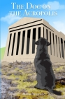 The Dog on the Acropolis Cover Image