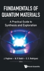 Fundamentals of Quantum Materials: A Practical Guide to Synthesis and Exploration Cover Image