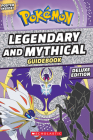 Legendary and Mythical Guidebook: Deluxe Edition (Pokémon) Cover Image