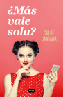¿Más vale sola? / Am I Better Off Alone? Cover Image