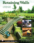 Retaining Walls: A Building Guide and Design Gallery (Schiffer Books) Cover Image