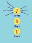 7 Poets, 4 Days, 1 Book Cover Image