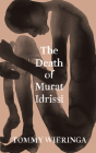 The Death of Murat Idrissi Cover Image