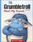 The Grumbletroll Meet My Friends Activity Book Cover Image