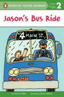 Jason's Bus Ride (Penguin Young Readers, Level 2) Cover Image