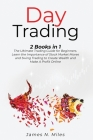 Day Trading: 2 Books In 1 The Ultimate Trading Guide for Beginners. Learn the Importance of Stock Market Moves and Swing Trading to Cover Image