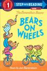 The Berenstain Bears Bears on Wheels (Step into Reading) Cover Image