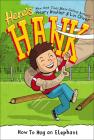 How to Hug an Elephant (Here's Hank #6) Cover Image