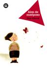 Alas de mariposa (Jóvenes lectores) Cover Image