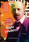 Inspiring African-American Civil Rights Leaders (African-American Collective Biographies) Cover Image