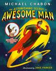 Astonishing Secret of Awesome Man Cover Image