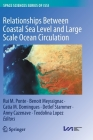 Relationships Between Coastal Sea Level and Large Scale Ocean Circulation Cover Image